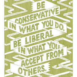 Be Conservative in What You Do, Be Liberal in What You Accept From Others