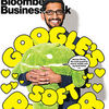 Google's Sundar Pichai Is the Most Powerful Man in Mobile