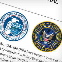 Seals of the U.S. Cybersecurity and Infrastructure Security Agency, and of the Office of the Director of National Intelligence